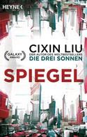 Cixin Liu: Spiegel ★★★★