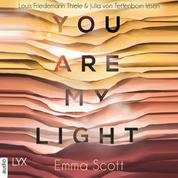 "You Are My Light - Die Novella zu ""The Light in Us"" - Light-In-Us-Reihe 1.5 (Ungekürzt)"