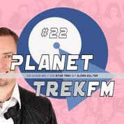 Planet Trek fm #22 - Die ganze Welt von Star Trek - Star Trek: Discovery 2.01: Drei Männer feiern, lachen und fürchten sich