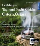 Christine Fuchs: KOSMOS eBooklet: Frühlings-Tag-und-Nacht-Gleiche, Ostern, Ostara