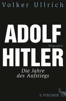 Dr. Volker Ullrich: Adolf Hitler ★★★★