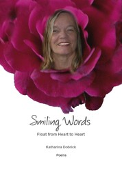 Smiling Words Float from Heart to Heart - Poems