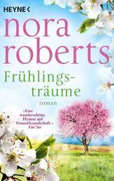 Frühlingsträume - Roman