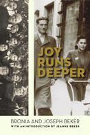 Bronia Beker: Joy Runs Deeper