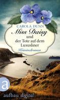 Carola Dunn: Miss Daisy und der Tote auf dem Luxusliner ★★★★
