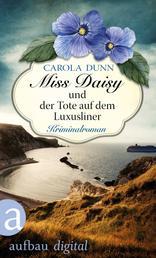 Miss Daisy und der Tote auf dem Luxusliner - Kriminalroman