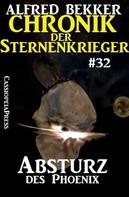 Alfred Bekker: Chronik der Sternenkrieger 32: Absturz des Phoenix ★★★★★