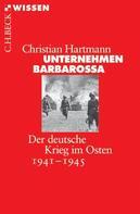 Christian Hartmann: Unternehmen Barbarossa ★★★★