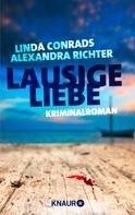 Linda Conrads: Lausige Liebe ★★★