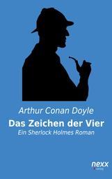 Sherlock Holmes - Das Zeichen der Vier und andere Detektivgeschichten