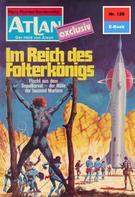 Clark Darlton: Atlan 120: Im Reich des Folterkönigs ★★★★★