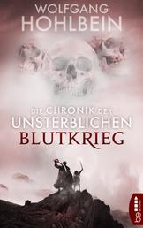 Die Chronik der Unsterblichen - Blutkrieg - Andrej und Abu Dun 8,5