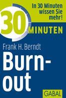 Frank H. Berndt: 30 Minuten Burn-out ★★★
