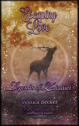 Escaping Love - Legends of Zaladiel