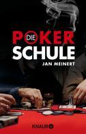 Jan Meinert: Die Poker-Schule ★★★★