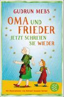Gudrun Mebs: Oma und Frieder – Jetzt schreien sie wieder ★★★★★