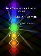 Jochen Blumenthal: Das Gesetz des Einen leben