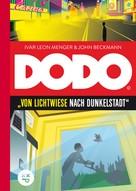 Ivar Leon Menger: DODO – Von Lichtwiese nach Dunkelstadt ★★★★★