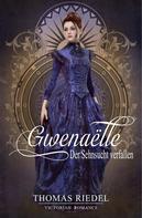 Thomas Riedel: Gwenaëlle - Der Sehnsucht verfallen
