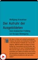 Wolfgang Kraushaar: Der Aufruhr der Ausgebildeten ★★★★★