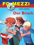 Daniel Zimakoff: FC Mezzi 1 - Der Bruch ★★★★★
