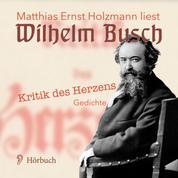 Kritik des Herzens. - Gedichte
