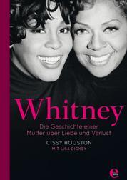 Whitney - Die Geschichte einer Mutter über Liebe und Verlust