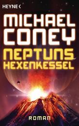 Neptuns Hexenkessel - Roman
