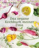 Kirsten M. Mulach: Das vegane Kochbuch meiner Oma ★★★★