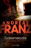 Andreas Franz: Todesmelodie ★★★★