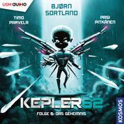 Das Geheimnis - Kepler62, Folge 6 (ungekürzt)