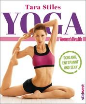 Yoga - Schlank, entspannt und sexy