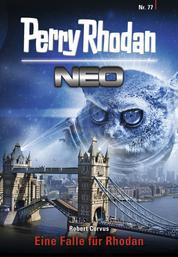 Perry Rhodan Neo 77: Eine Falle für Rhodan - Staffel: Protektorat Erde 5 von 12