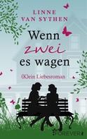 Linne van Sythen: Wenn zwei es wagen ★★★★