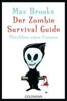 Max Brooks: Der Zombie Survival Guide ★★★★