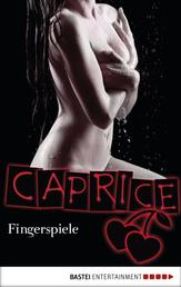 Fingerspiele - Caprice - Erotikserie