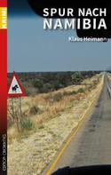 Klaus Heimann: Spur nach Namibia ★