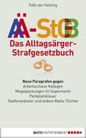 Falk van Helsing: Das Alltagsärger-Strafgesetzbuch (AÄ-StGB) ★★