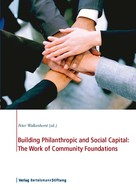 Peter Walkenhorst: Building Philanthropic and Social Capital: The Work of Community Foundations