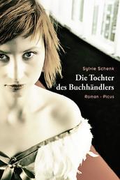 Die Tochter des Buchhändlers - Roman
