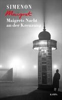 Georges Simenon: Maigrets Nacht an der Kreuzung ★★★★★