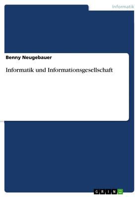 Informatik und Informationsgesellschaft