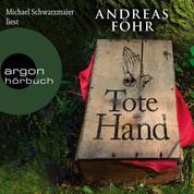 Tote Hand (Autorisierte Lesefassung)