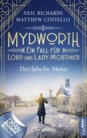 Matthew Costello: Mydworth - Der falsche Mann ★★★★★