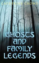 Ghosts and Family Legends - Horror Stories & Supernatural Tales