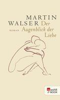Martin Walser: Der Augenblick der Liebe ★★★