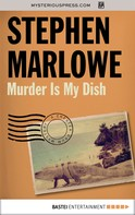 Stephen Marlowe: Murder Is My Dish