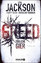 Greed - Tödliche Gier - Thriller