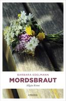 Barbara Edelmann: Mordsbraut ★★★★