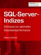 Robert Panther: SQL-Server-Indizes